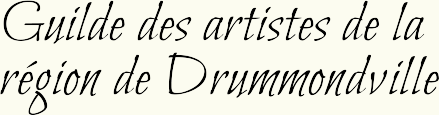 Guilde des artistes de la région de Drummondville